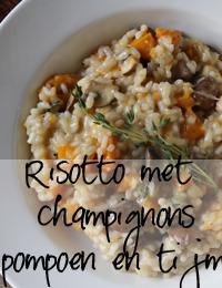 risotto met kastanjechampignon, pompoen en tijm.