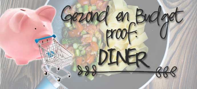 Gezond en budgetproof dineren