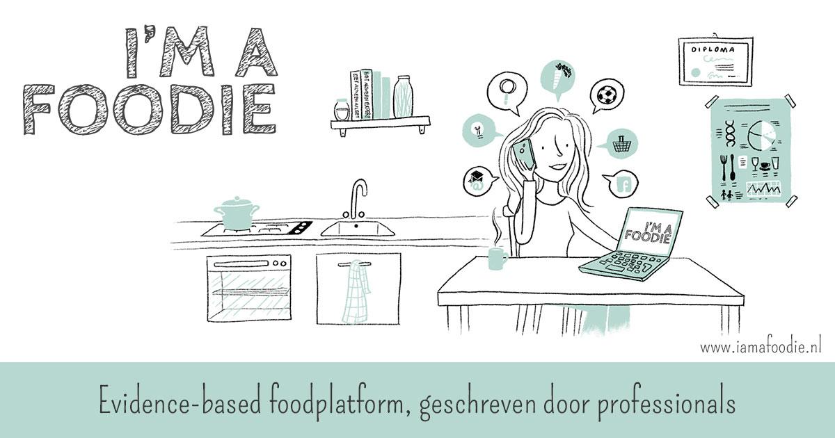 I'm a Foodie, Evidence-based foodplatform, geschreven door professioanals