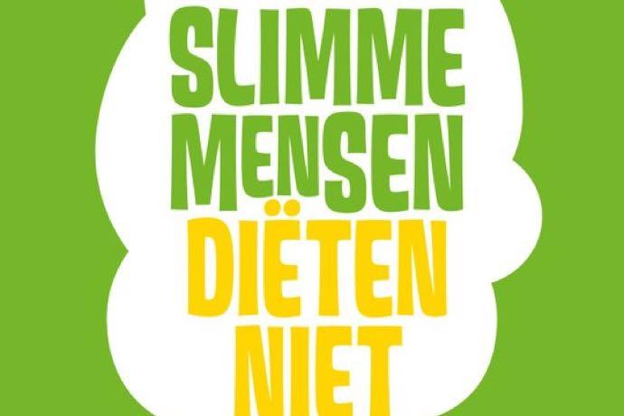 slimmen mensen dieten niet
