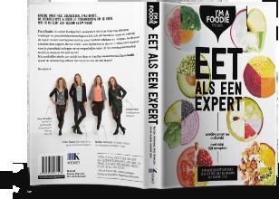 Eet als een expert - I'm a Foodie - Wetenschappelijk boek over gezonde voeding