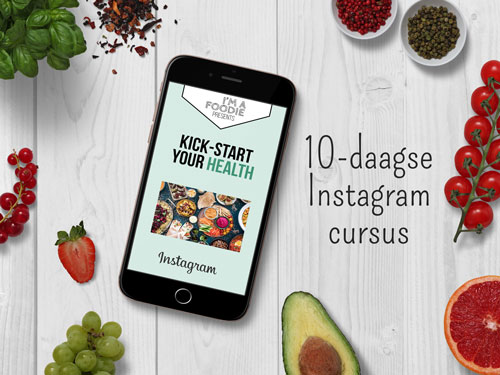 Instagram cursus Kick-start your health I'm a Foodie