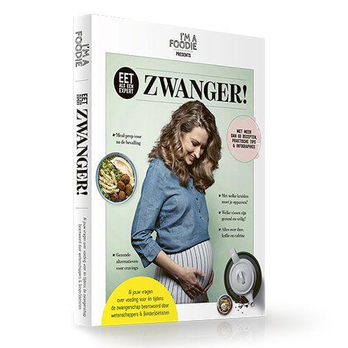 I'm a Foodie - Boek - Eet als een expert - Zwanger! cover