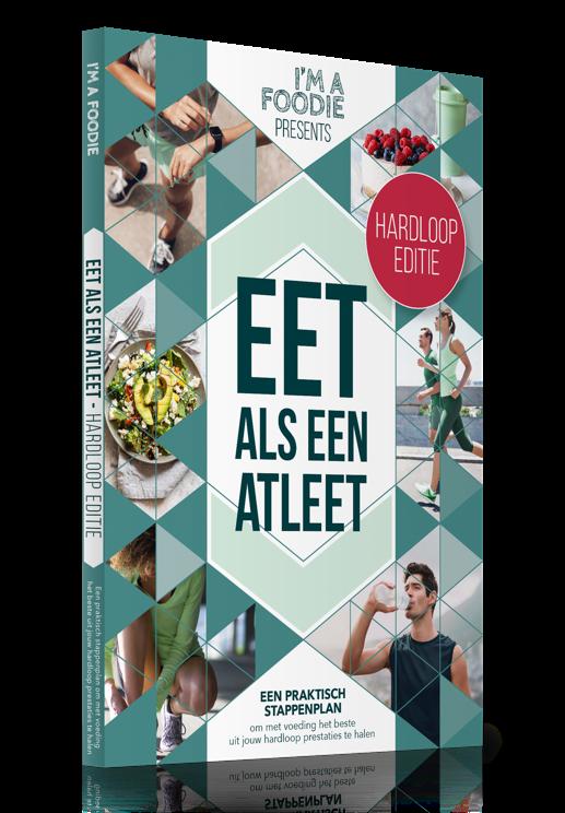 Eet als een atleet: hardloop editie