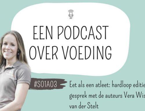 #S01A03 Eet als een atleet: hardloop editie. Een gesprek met de auteurs Vera (sportdiëtist) & Titia (sportdiëtist & bewegingswetenschapper)