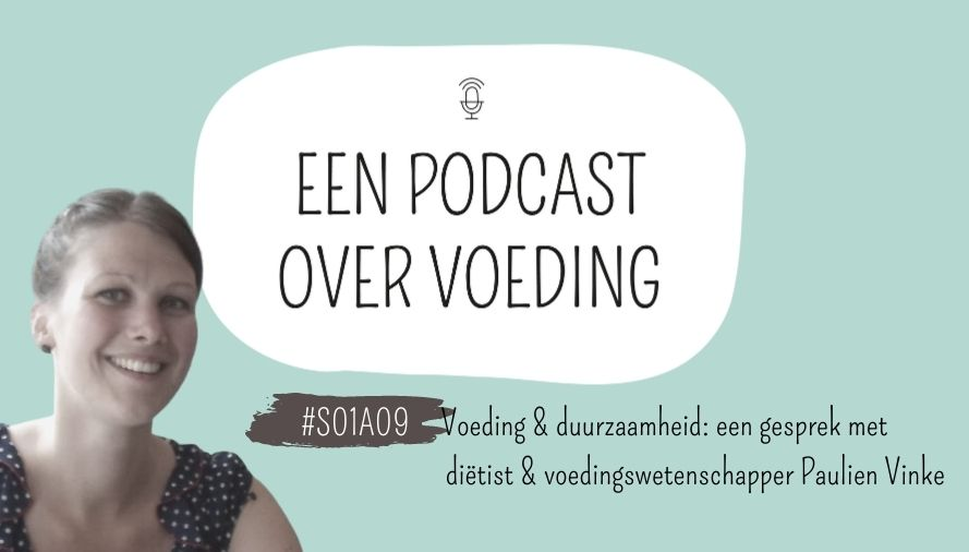 Een podcast over voeding paulien