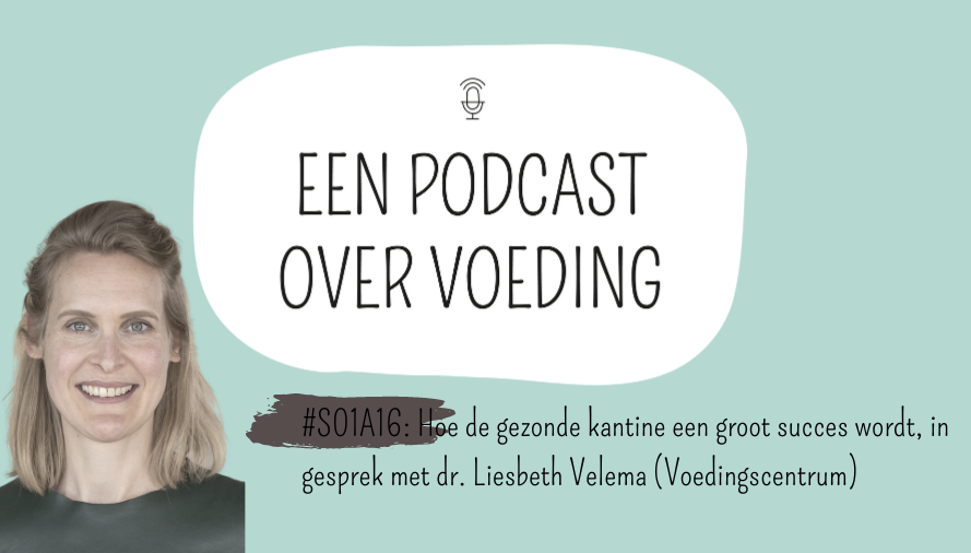 Een podcast over voeding Liesbeth