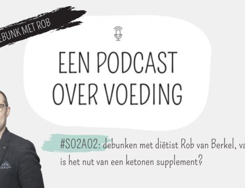 #S02A02: debunken met onderzoeksdiëtist Rob van Berkel, vandaag: wat is het nut van een ketonen supplement?
