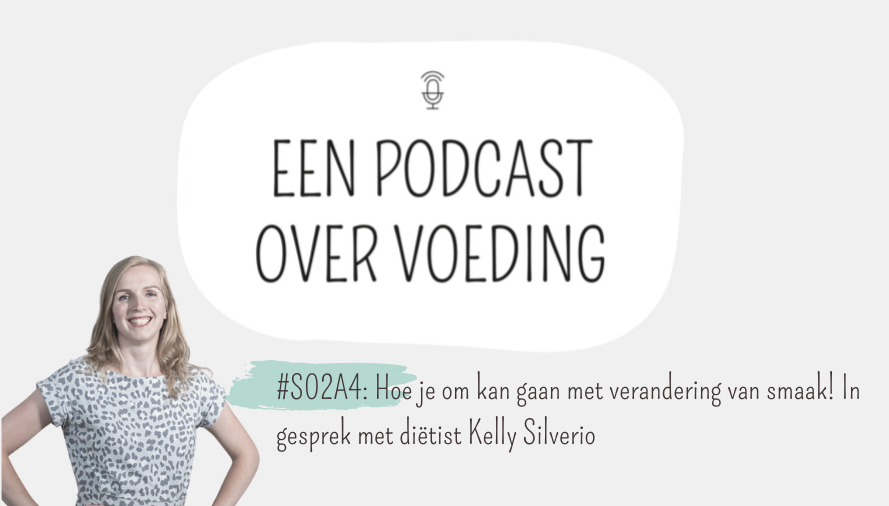 Een podcast over voeding_Kelly Silverio